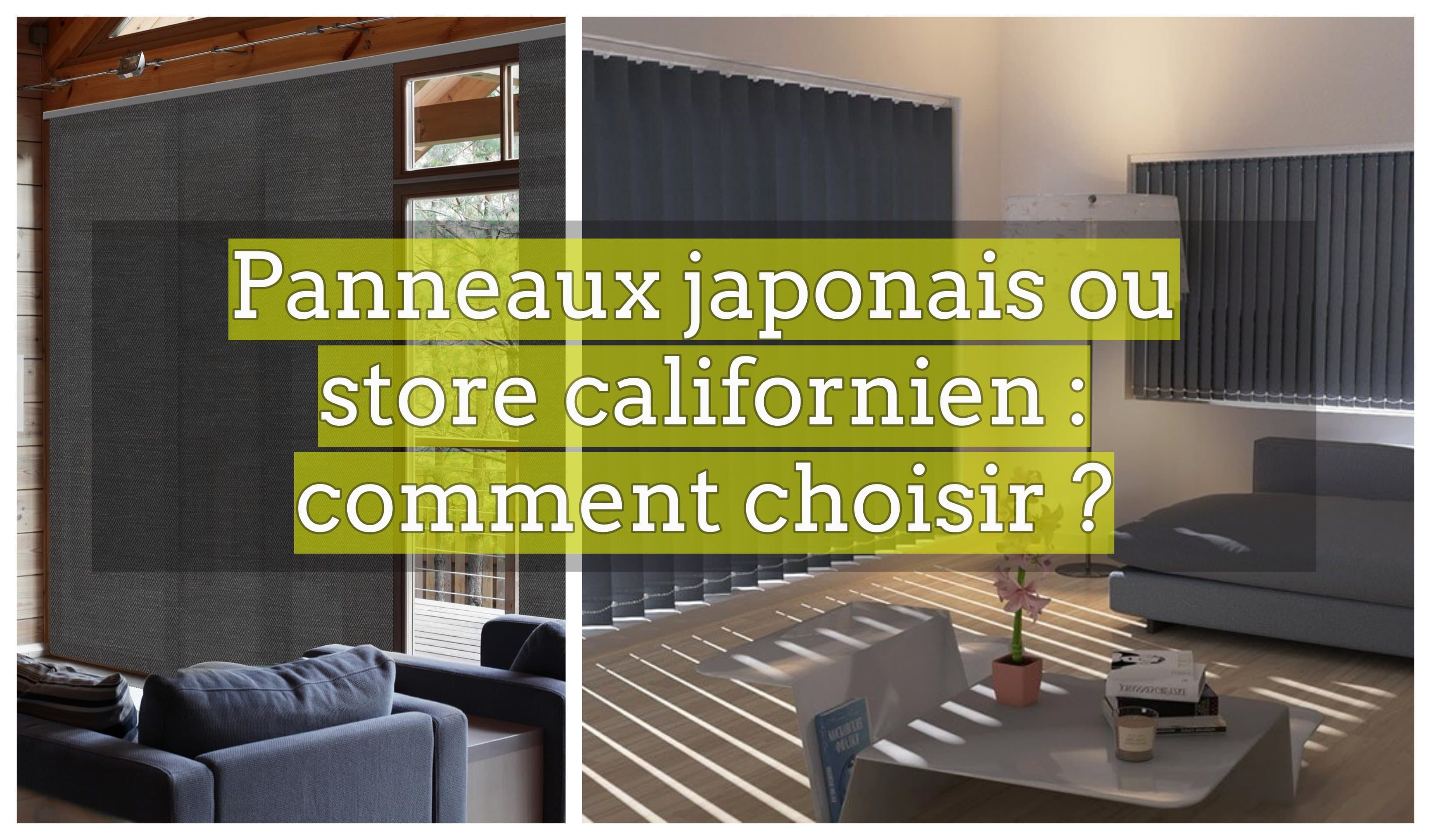 panneaux japonais ou store californien comment choisir. Black Bedroom Furniture Sets. Home Design Ideas