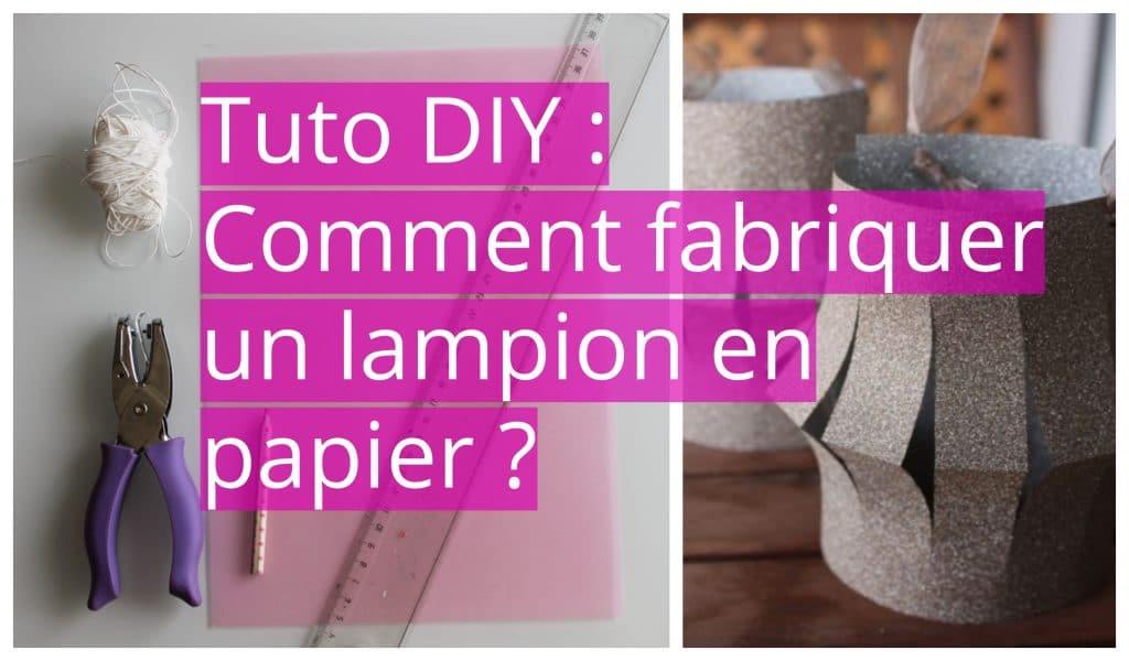 fabriquer son lampion en papier