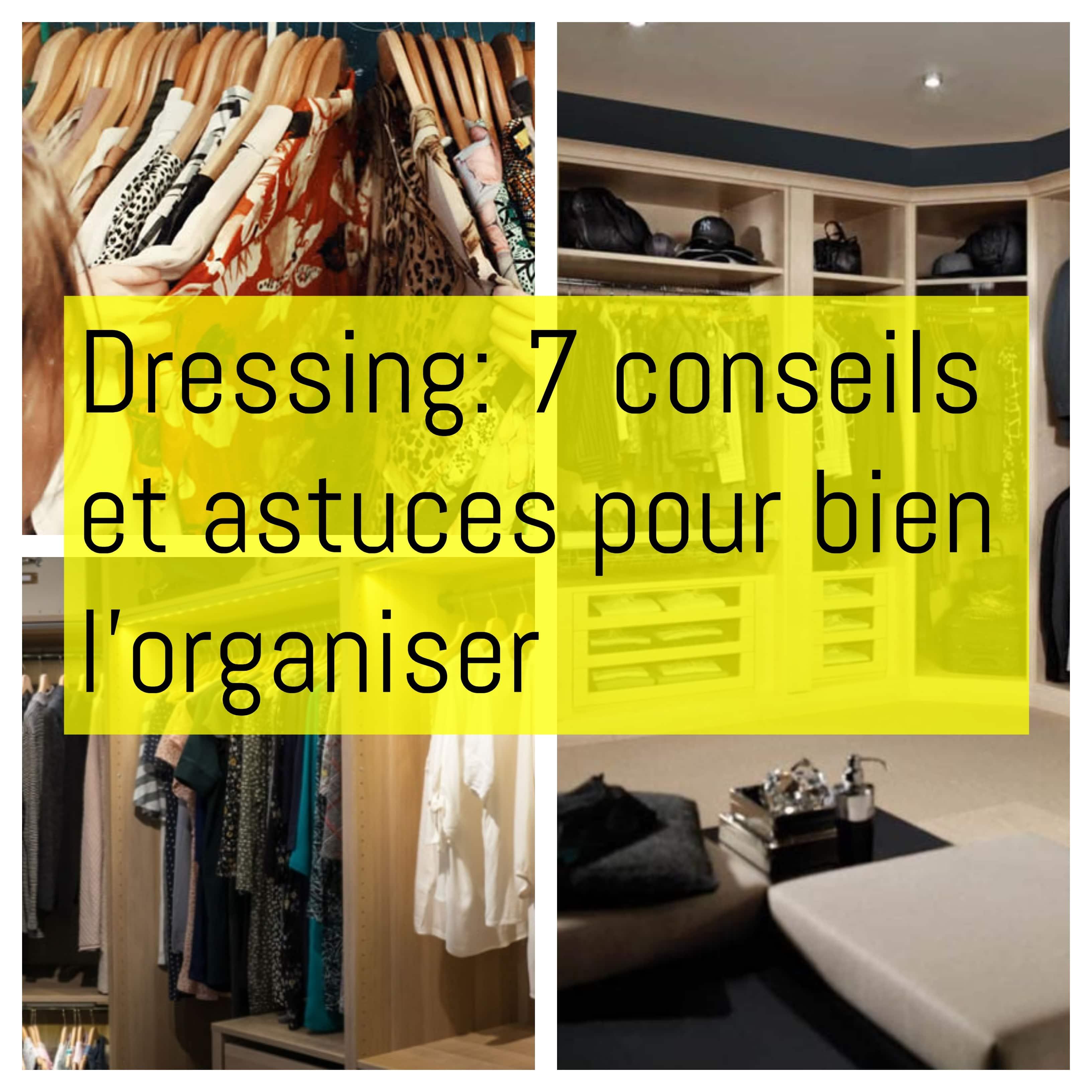 Profondeur Dressing Pour Cintre dressing: 7 conseils et astuces pour bien l'organiser
