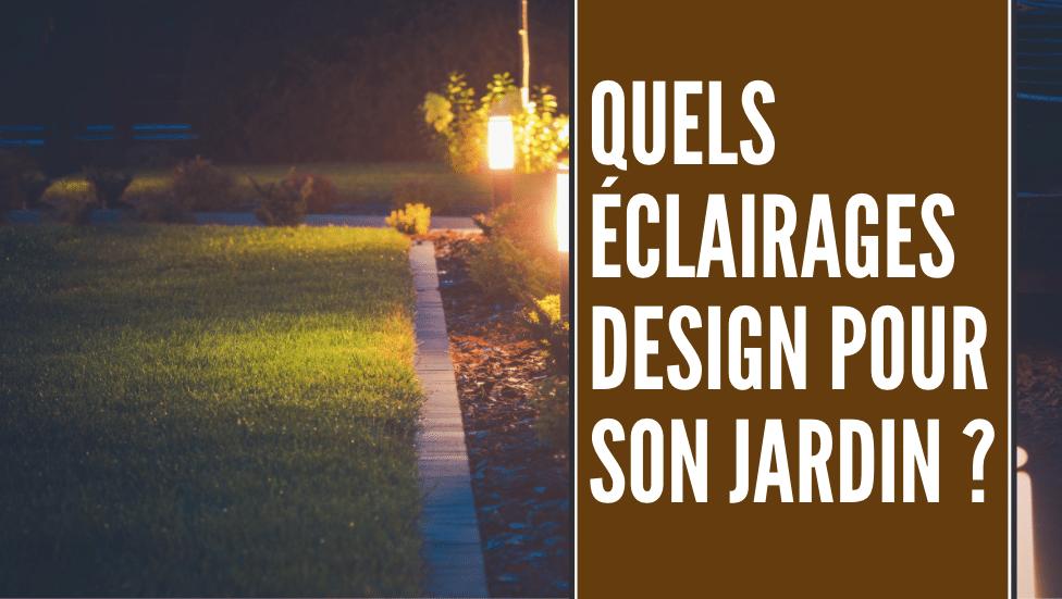 éclairage design pour jardin